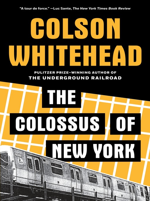 Title details for The Colossus of New York by Colson Whitehead - Available