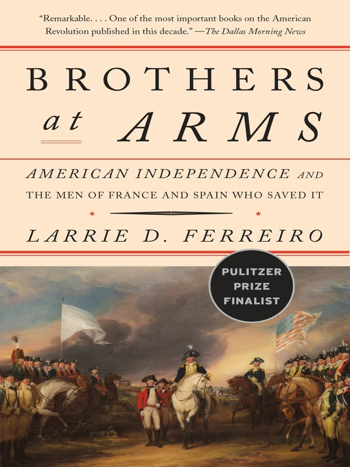 Title details for Brothers at Arms by Larrie D. Ferreiro - Available