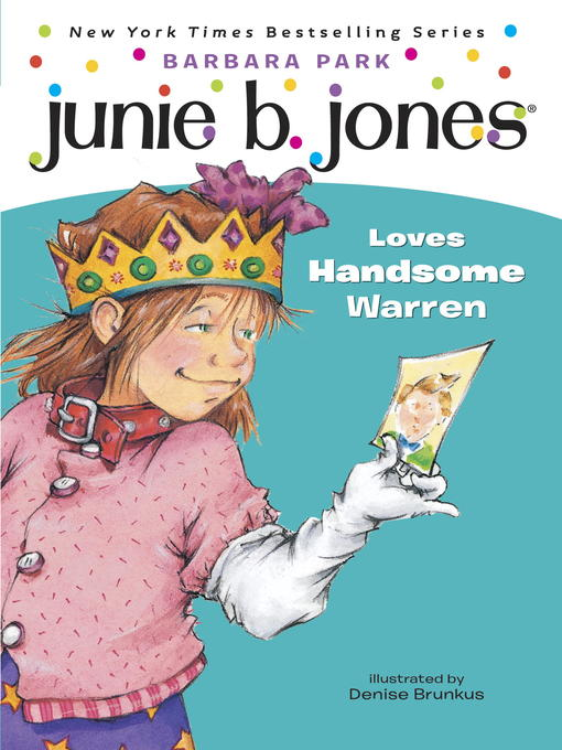 Title details for Junie B. Jones Loves Handsome Warren by Barbara Park - Wait list