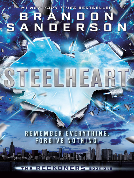 Title details for Steelheart by Brandon Sanderson - Available