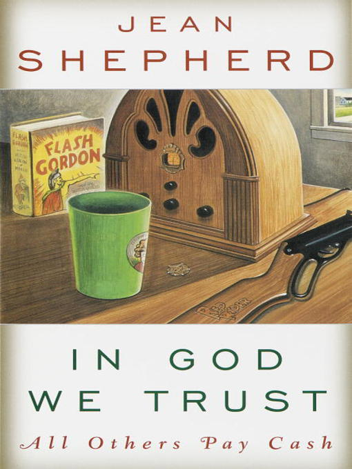 Title details for In God We Trust by Jean Shepherd - Available