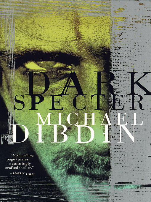 Title details for Dark Specter by Michael Dibdin - Available