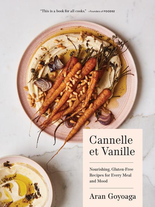 Title details for Cannelle et Vanille by Aran Goyoaga - Wait list