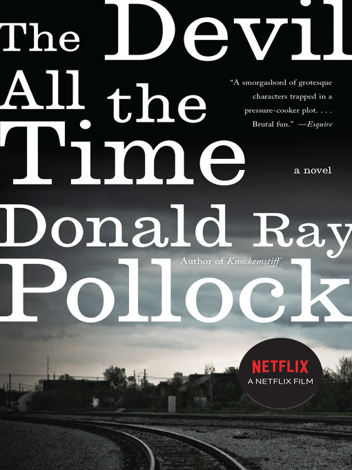 Title details for The Devil All the Time by Donald Ray Pollock - Available