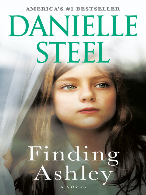 Title details for Finding Ashley by Danielle Steel - Wait list