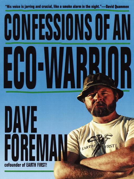 Title details for Confessions of an Eco-Warrior by Dave Foreman - Available