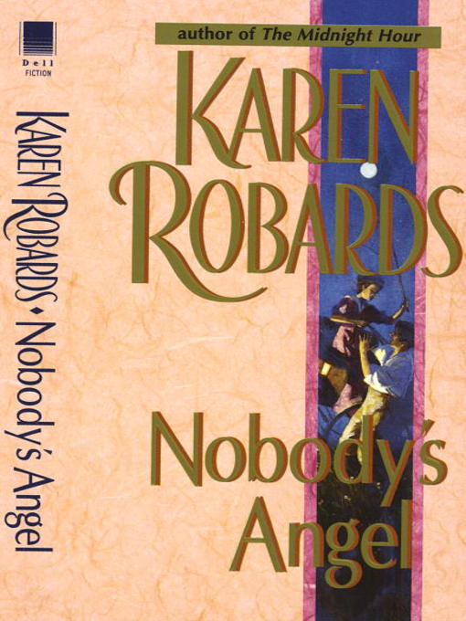 Title details for Nobody's Angel by Karen Robards - Available