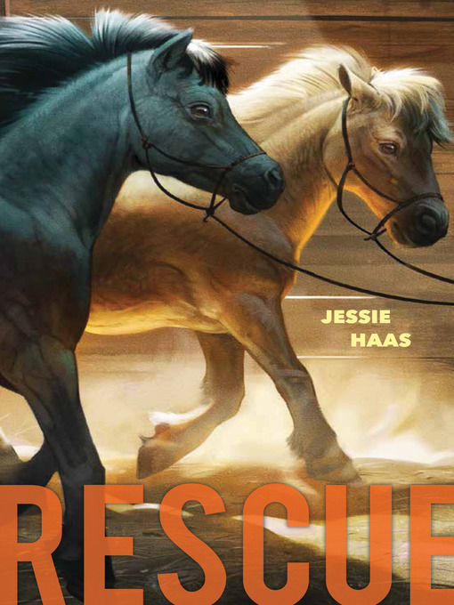 Title details for Rescue by Jessie Haas - Available