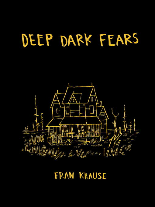Title details for Deep Dark Fears by Fran Krause - Available