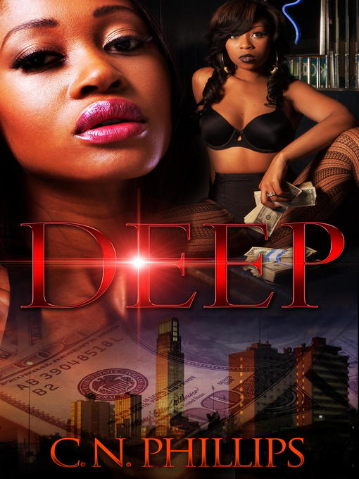 Title details for Deep by C. N. Phillips - Wait list