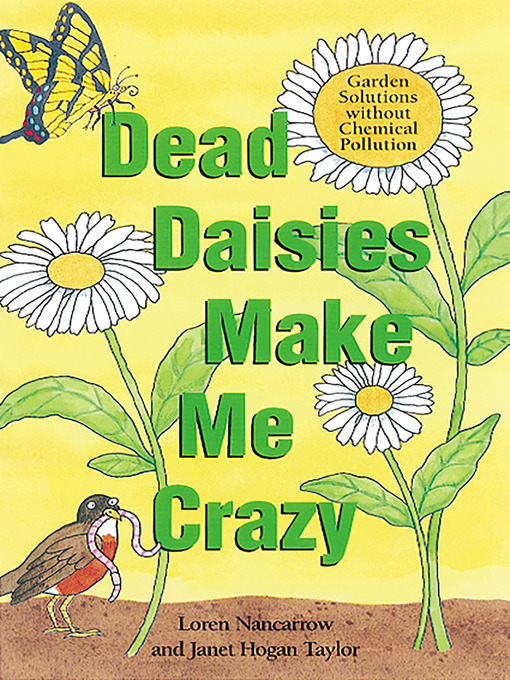 Title details for Dead Daisies Make Me Crazy by Loren Nancarrow - Available