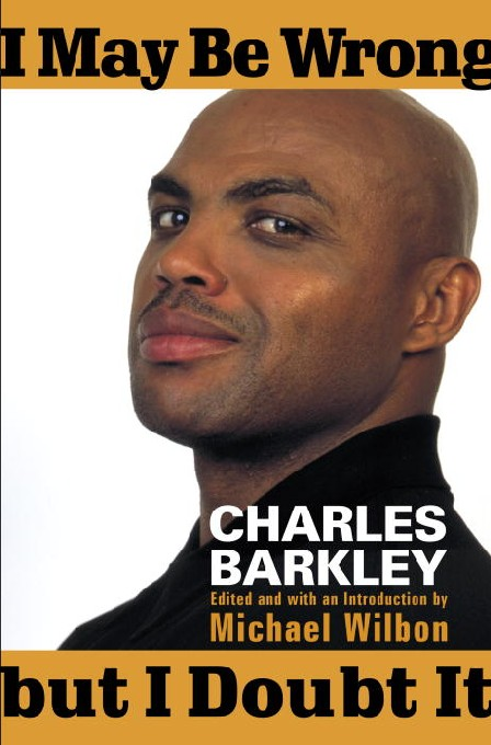 Title details for I May Be Wrong but I Doubt It by Charles Barkley - Wait list