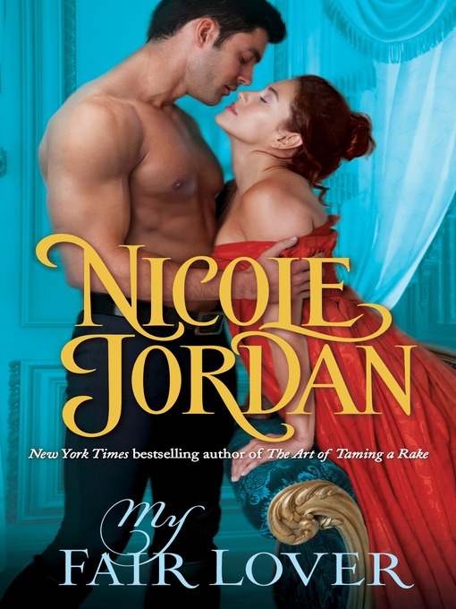 Title details for My Fair Lover by Nicole Jordan - Available