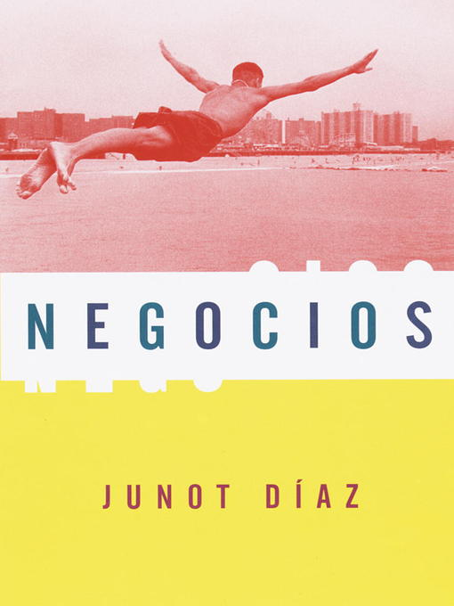 Title details for Negocios by Junot Díaz - Available
