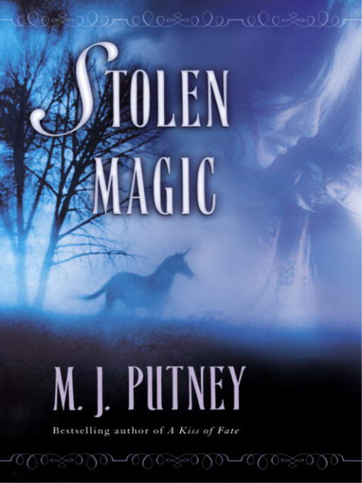 Title details for Stolen Magic by M.J. Putney - Available
