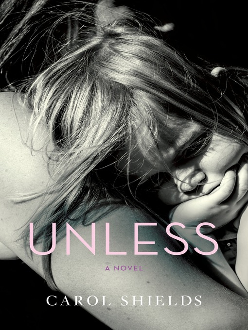 Title details for Unless by Carol Shields - Available