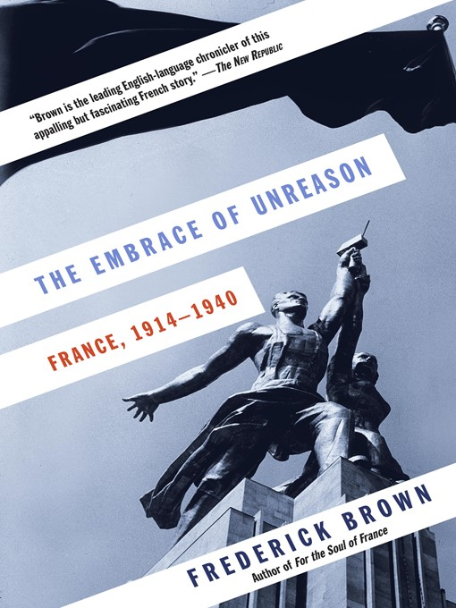 Title details for The Embrace of Unreason by Frederick Brown - Available