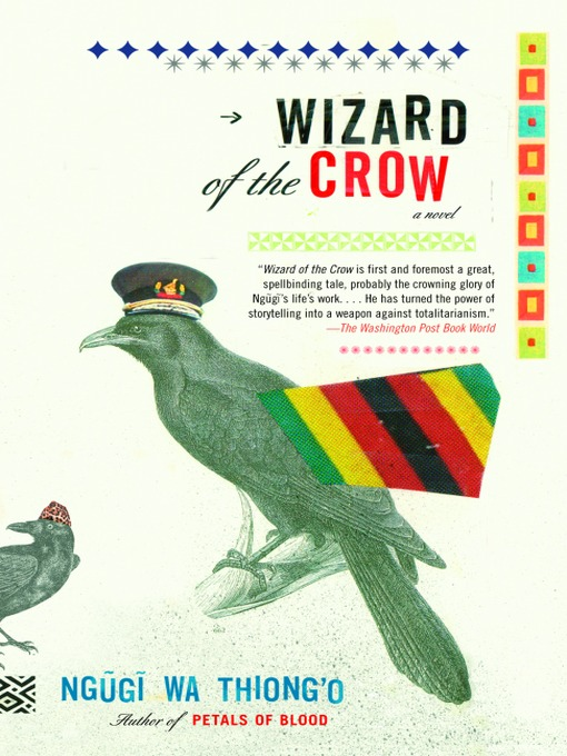 Title details for Wizard of the Crow by Ngugi Wa Thiong'o - Wait list