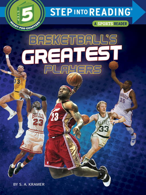 Title details for Basketball's Greatest Players by S. A. Kramer - Available