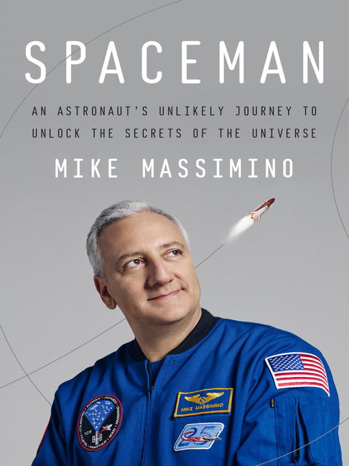 Title details for Spaceman by Mike Massimino - Available