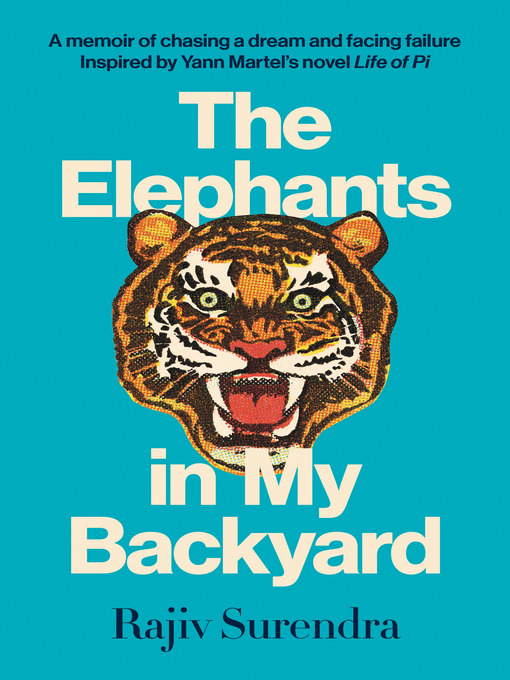 Détails du titre pour The Elephants in My Backyard par Rajiv Surendra - Disponible