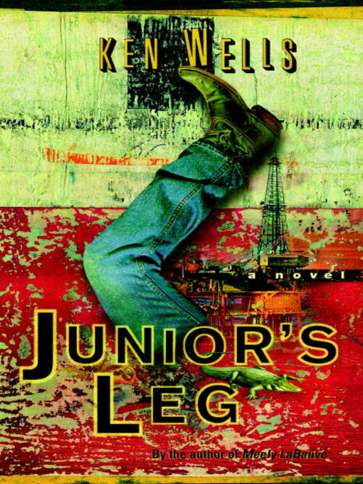 Title details for Junior's Leg by Ken Wells - Available