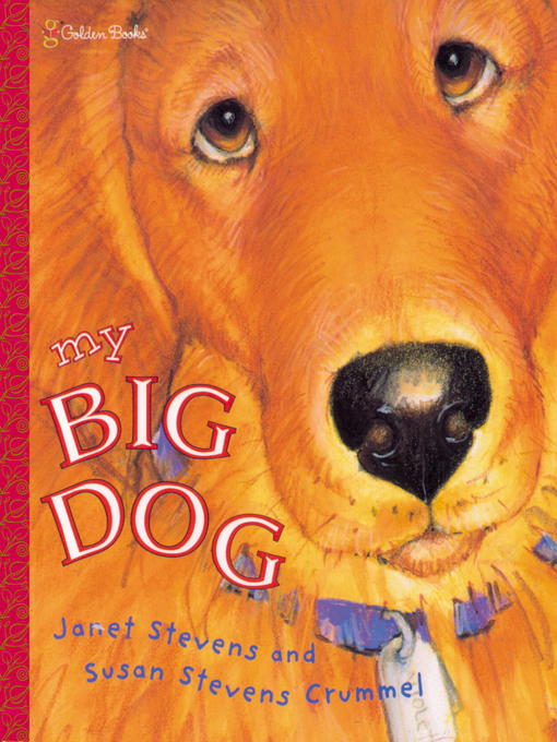 Title details for My Big Dog by Janet Stevens - Available