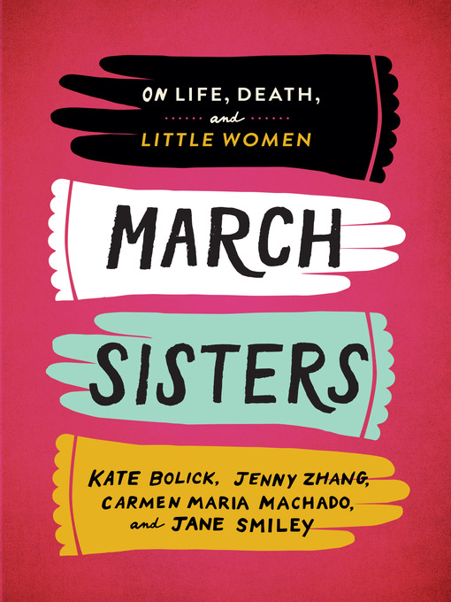 Title details for March Sisters by Kate Bolick - Wait list