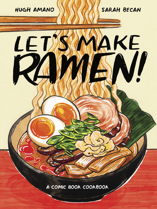 Title details for Let's Make Ramen! by Hugh Amano - Available