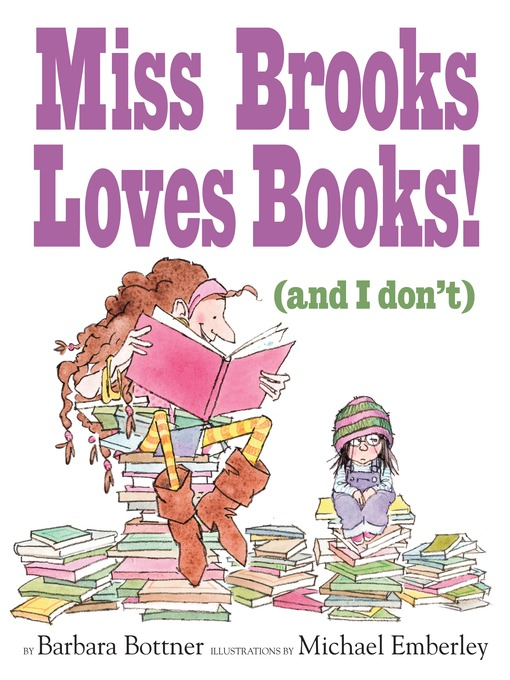 Title details for Miss Brooks Loves Books (And I Don't) by Barbara Bottner - Available