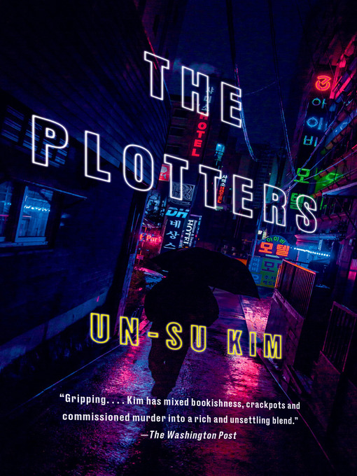 Title details for The Plotters by Un-su Kim - Wait list