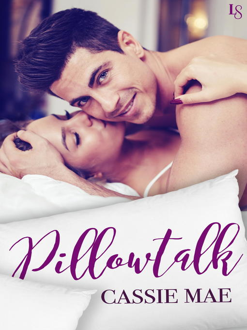 Title details for Pillowtalk by Cassie Mae - Available