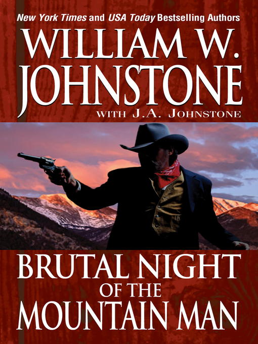 Title details for Brutal Night of the Mountain Man by William W. Johnstone - Wait list