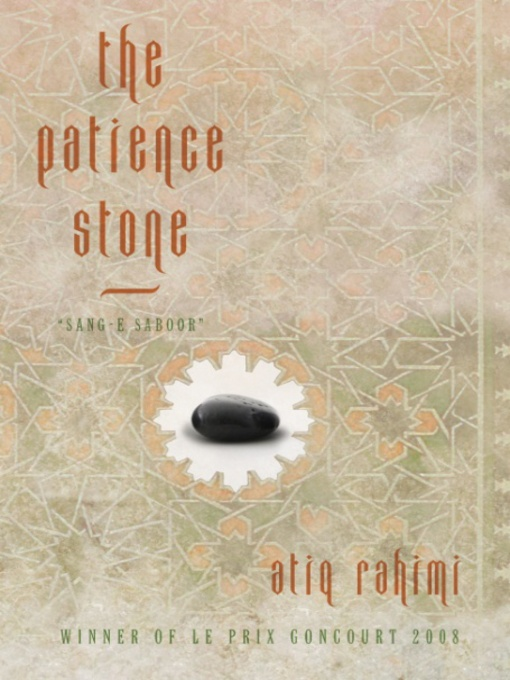 Title details for The Patience Stone by Atiq Rahimi - Available