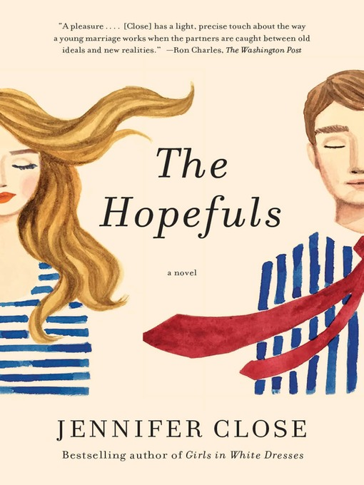 Title details for The Hopefuls by JENNIFER CLOSE - Wait list