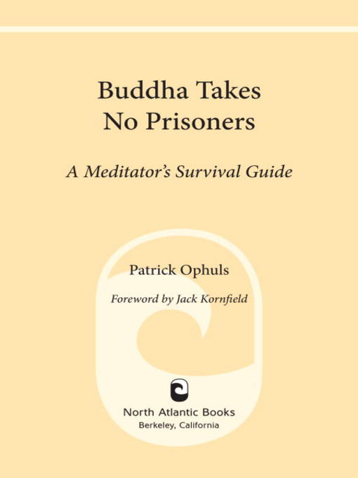 Title details for Buddha Takes No Prisoners by Patrick Ophuls - Wait list
