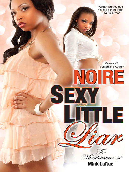 Title details for Sexy Little Liar by Noire - Available