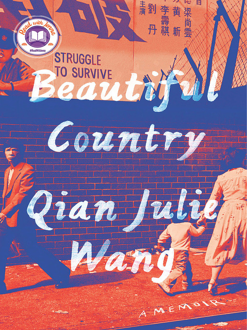 Title details for Beautiful Country by Qian Julie Wang - Wait list