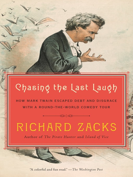Title details for Chasing the Last Laugh by Richard Zacks - Available