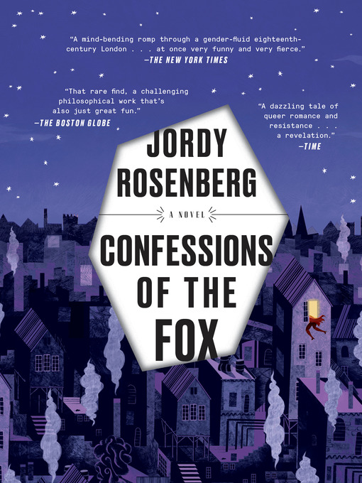 Title details for Confessions of the Fox by Jordy Rosenberg - Available