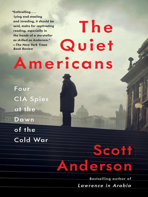 Title details for The Quiet Americans by Scott Anderson - Wait list