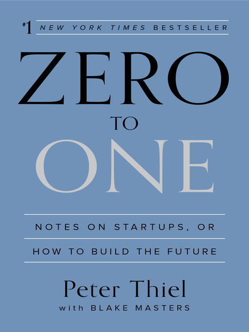 Title details for Zero to One by Peter Thiel - Wait list