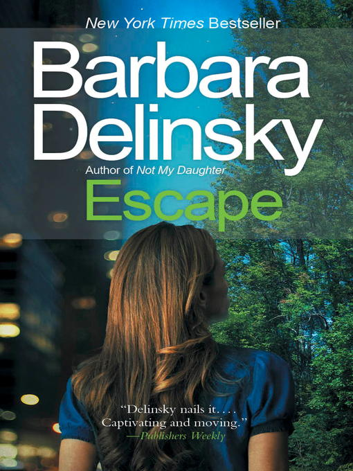 Title details for Escape by Barbara Delinsky - Available