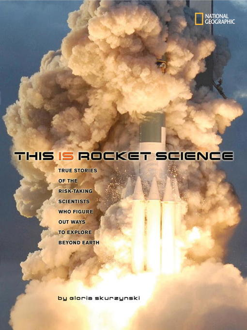 Title details for This Is Rocket Science by Gloria Skurzynski - Available