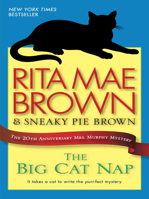 Title details for The Big Cat Nap by Rita Mae Brown - Available
