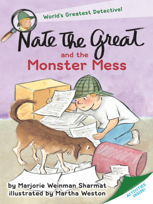 Title details for Nate the Great and the Monster Mess by Marjorie Weinman Sharmat - Wait list