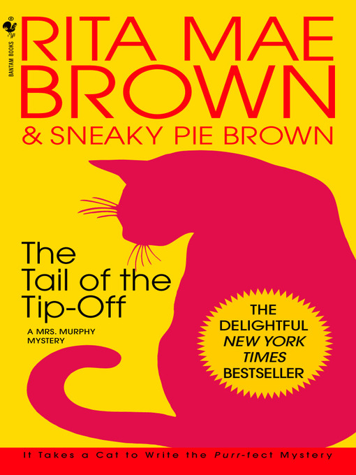 Title details for The Tail of the Tip-Off by Rita Mae Brown - Available