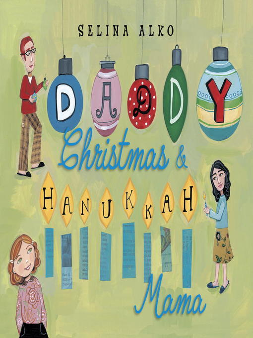 Title details for Daddy Christmas and Hanukkah Mama by Selina Alko - Available