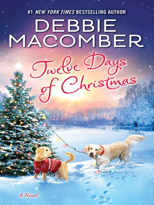 Title details for Twelve Days of Christmas by Debbie Macomber - Available