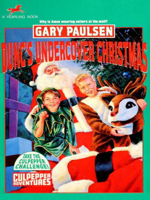 title details for duncs undercover christmas by gary paulsen available - Undercover Christmas